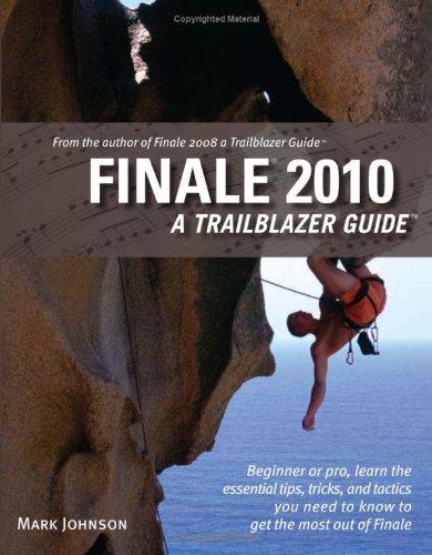 Finale 2010: A Trailblazer Guide