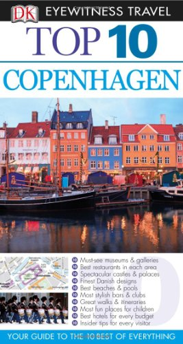 Dk Eyewitness Top 10 Copenhagen (Dk Eyewitness Top 10 Travel Guides. Copenhagen)