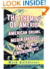 The Theming of America