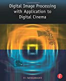 img - for Digital Image Processing with Application to Digital Cinema book / textbook / text book