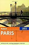 Fodor's Paris 2013 (Full-color Travel Guide)