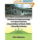 Tala Fa'asolopito o le Ekalesia Fa'apotopotoga a le Atua i Samoa (Assemblies of God, AOG) i Amerika Samoa (Italian...