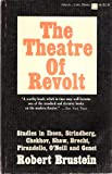 img - for The Theatre of Revolt: An Approach to Modern Drama book / textbook / text book