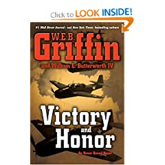Victory and Honor - W.E.B. Griffin, William E. Butterworth IV