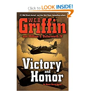 Victory and Honor - WEB Griffin,William E. Butterworth IV