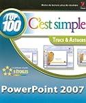 PowerPoint 2007 C'est simple : Trucs...