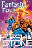 Fantastic Four: Flesh and Stone (0785107932) by Pacheco, Carlos