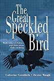 img - for The Great Speckled Bird: Multicultural Politics and Education Policymaking book / textbook / text book