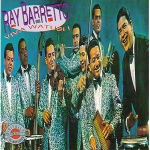 Ray Barretto - 癮 - 时光忽快忽慢,我们边笑边哭!