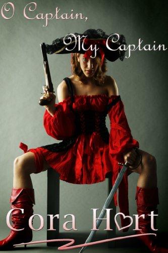 Cora Hart - O Captain, My Captain: Pirate BDSM