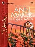 The Bride Tamer (Silhouette Desire)