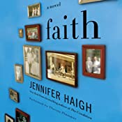 Faith | [Jennifer Haigh]