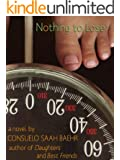 Nothing To Lose (A fat girl romantic comedy)
