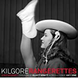 Kilgore Rangerettes (Clifton and Shirley Caldwell Texas Heritage Series)