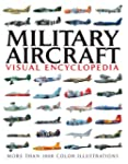 Visual Encylopedia OF Military Aircra...