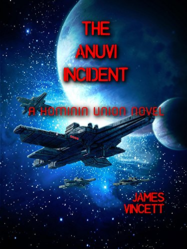 The Anuvi Incident by James Vincett