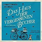 Das Haus der vergessenen Bücher | Christopher Morley