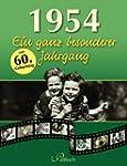 1954: Ein ganz besonderer Jahrgang
