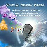 Spiritual Nursery Rhymes