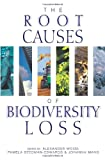 img - for The Root Causes of Biodiversity Loss book / textbook / text book