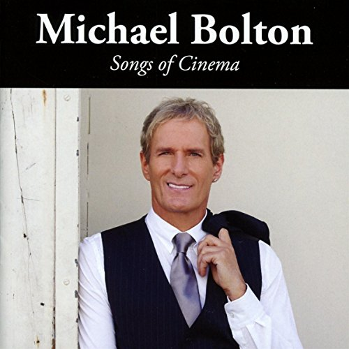 Michael Bolton Songs Of Cinema