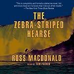 The Zebra-Striped Hearse: A Lew Archer Novel | Ross Macdonald