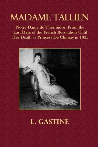 madame-tallien-notre-dame-re-thermidor-from-the-last-days-of-the-french-revolution-until-her-death-a