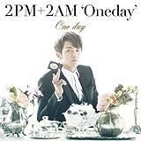 One day(初回生産限定盤I)(スロン盤)