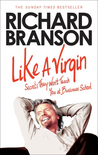 Buchseite und Rezensionen zu 'Like A Virgin: Secrets They Won't Teach You at Business School' von Sir Richard Branson