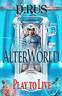 (FREE on 8/20) Alterworld by D. Rus - http://eBooksHabit.com