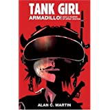 Tank Girl Armadillo!: A Novel ~ Alan C. Martin