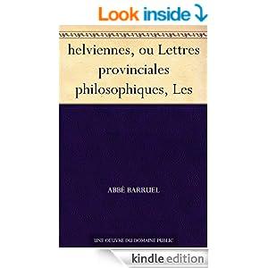 helviennes, ou Lettres provinciales philosophiques, Les (French Edition)
