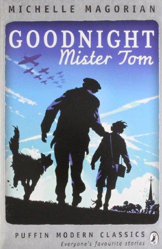 Goodnight Mister Tom (Puffin Modern Classics)