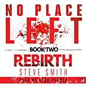 Rebirth: No Place Left, Book 2 | Steve Smith