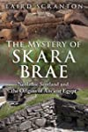 The Mystery of Skara Brae: Neolithic...