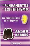 Fundamentos Del Espiritismo, Los