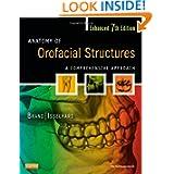 Anatomy of Orofacial Structures - Enhanced 7th Edition: A Comprehensive Approach, 7e