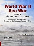 img - for World War Ii Sea War, Vol 8: Guadalcanal Secured (Volume 8) book / textbook / text book