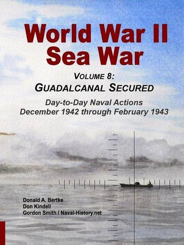 World War II Sea War, Vol 8: Guadalcanal Secured: Volume 8