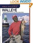Pro Tactics(TM): Walleye: Use the Sec...