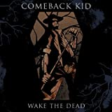 Wake The Dead [VINYL] Comeback Kid