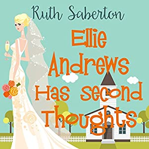 Ellie Andrews Has Second Thoughts Audiobook