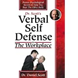 Verbal Self Defense: Workplaceby Daniel Scott