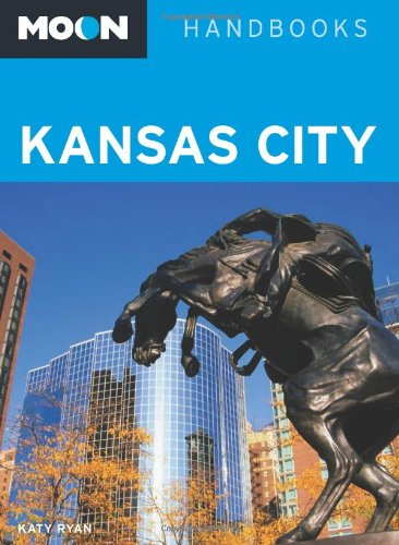 Moon Kansas City (Moon Handbooks)