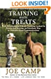 Training with Treats: With Relationship & Basic Training Locked In Treats Can Become an Excellent Way to Enhance Good Communication: Another eBook Nugget from The Soul of a Horse (Volume 4)