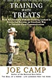 img - for Training with Treats: With Relationship & Basic Training Locked In Treats Can Become an Excellent Way to Enhance Good Communication: Another eBook Nugget from The Soul of a Horse (Volume 4) book / textbook / text book