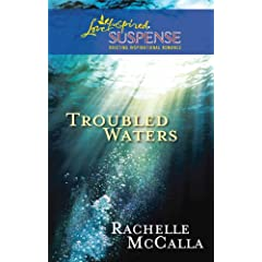 Troubled Waters (Steeple Hill Love Inspired Suspense)