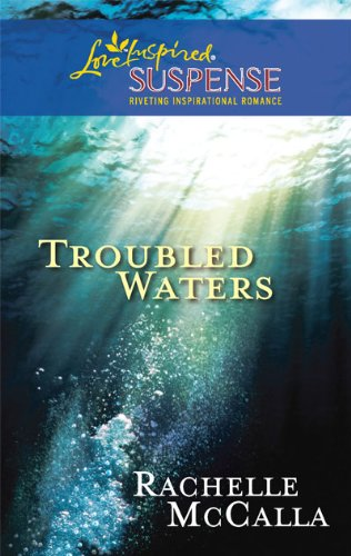 Image of Troubled Waters (Love Inspired Suspense)