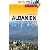 Albanien - Mit Tirana, Adriaküste und Albanischen Alpen