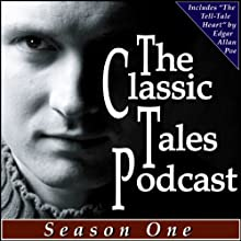 The Classic Tales Podcast Season One | Livre audio Auteur(s) :  Various Narrateur(s) : B. J. Harrison